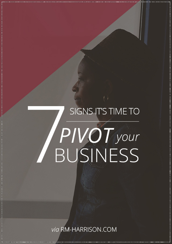 7 Signs It's Time to Pivot Your Business | RM-Harrison.com