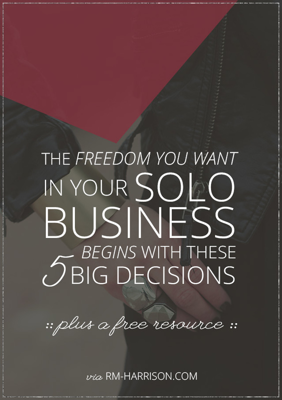 The 5 Decisions That Will Help You Create the Freedom You Want In Your Business - RM-Harrison.com | If you want to finally have the freedom you've been hustling for in business, you need to shift your focus to growing your business. And there are 5 very important things you need to decide first.
